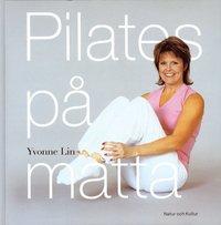 Pilates på matta ISBN 9789127356870