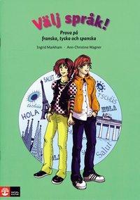 Välj språk! : prova på franska, tyska och spanska pdf, epub ebook