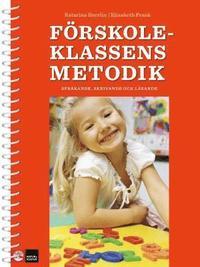 Förskoleklassens metodik - språkande, skrivande och lärande epub pdf