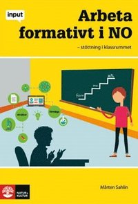 Input Arbeta formativt i NO - Stöttning i klassrum epub pdf
