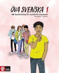 Öva svenska 1 : språkträning för nyanlända ungdomar pdf, epub