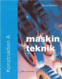 Maskinteknik. Konstruktion A, Fakta- och övningsbok pdf epub