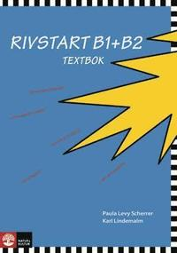 Rivstart B1+B2 Textbok med cd mp3 (häftad)