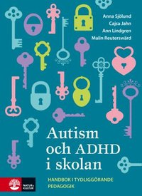 Autism och ADHD i skolan : handbok i tydliggörande pedagogik epub pdf