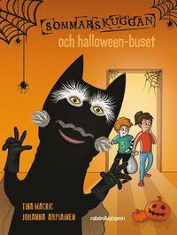 Sommarskuggan och halloween-buset. 2019. Tina Mackic. Illustration: Johanna Arpiainen