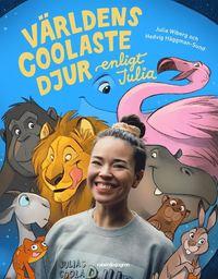 Bokomslag: Världens coolaste djur enligt Julia