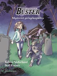 Bokomslag: Spökhunden Buster - Mysteriet på kyrkogården