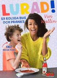 Bokomslag: Lurad! 59 roliga bus och pranks