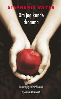 Omslagsbild: ISBN 9789132154577, Om jag kunde drömma