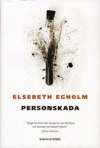 Omslagsbild: ISBN 9789132333668, Personskada