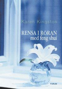 Omslagsbild: ISBN 9789137116440, Rensa i röran med feng shui