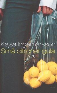 Små citroner gula av Kajsa Ingemarsson