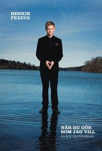 Omslagsbild: ISBN 9789137133614, När du gör som jag vill
