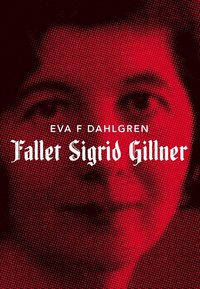 uppkopplad Fallet Sigrid Gillner pdf