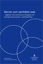 Barnen som samhället svek. SOU 2011:9 pdf