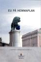ladda ner online EU på hemmaplan. SOU 2016:10 : Betänkande från Utredningen om delaktighet i EU pdf, epub ebook