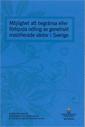 Möjlighet att begränsa eller förbjuda odling av genetiskt modifierade växter i Sverige. SOU 2016:22. : Slutbetänkande från Utredningen om begränsning av odling av genmodifierade växter epub pdf