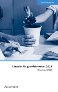 ladda ner Läroplan för grundsärskolan, förskoleklassen och fritidshemmet 2011. REVIDERAD 2016 pdf