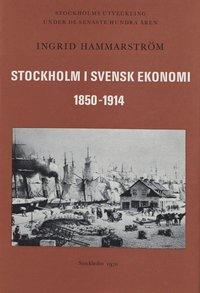 uppkopplad Stockholm i svensk ekonomi 1850-1914 epub, pdf