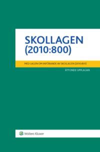 ladda ner Skollagen (2010:800)  : med lagen om införande av skollagen (2010:801) pdf