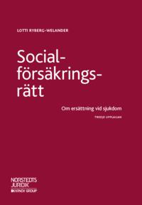 ladda ner online Socialförsäkringsrätt   : - om ersättning vid sjukdom epub, pdf