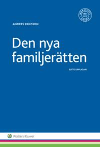 Den nya familjerätten : makar och sambors egendomsförhållanden, bodelning och arv pdf epub