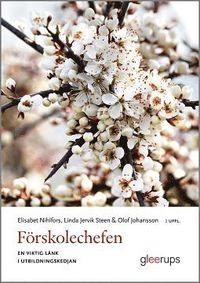 Förskolechefen 2 uppl. : En viktig länk i utbildningskedjan pdf ebook
