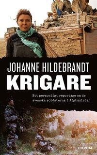 ladda ner online Krigare : Ett personligt reportage om de svenska soldaterna i Afghanistan pdf