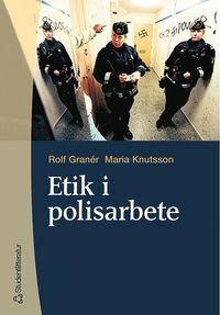 ladda ner Etik i polisarbete pdf, epub