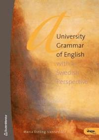 A university grammar of English : with a Swedish perspective (inbunden)