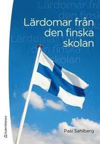Lärdomar från den finska skolan pdf, epub