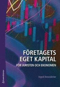 Företagets eget kapital - För juristen och ekonomen epub pdf