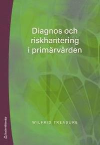 läsa Diagnos och riskhantering i primärvården epub, pdf