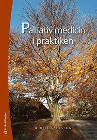 Palliativ medicin i praktiken epub pdf