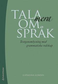 Tala mera om språk - Textgenomlysning med grammatiska redskap pdf ebook