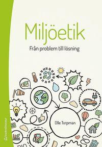 Miljöetik : från problem till lösning pdf, epub ebook