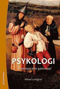 uppkopplad Psykologi : vetenskap eller galenskap? (Elevpaket Bok + digital produkt) epub pdf