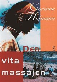 Omslagsbild: ISBN 9789146176077, Den Vita Massajen