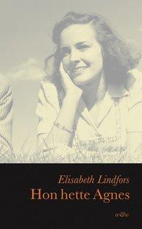 Omslagsbild: ISBN 9789146211969, Hon hette Agnes