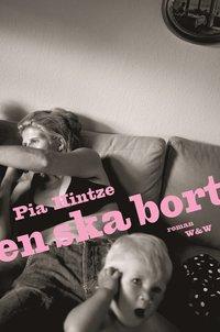 Omslagsbild: ISBN 9789146213642, En ska bort : roman