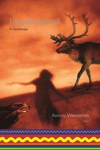 Omslagsbild: ISBN 9789146213697, Lappskatteland : en familjesaga