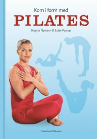 Kom i from med pilates ISBN 9789146214656