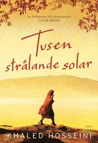 Omslagsbild: ISBN 9789146218944, Tusen strålande solar