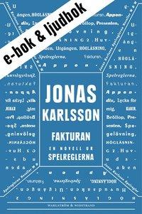 Fakturan (e-bok + ljudbok): En novell ur Spelreglerna pdf epub