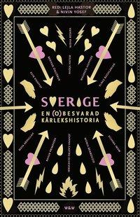 ladda ner online Sverige, en (o)besvarad kärlekshistoria pdf ebook