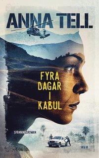 ladda ner online Fyra dagar i Kabul pdf, epub