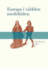 Europa i världen medeltiden epub, pdf