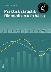 Praktisk statistik för medicin och hälsa, bok med eLabb epub, pdf