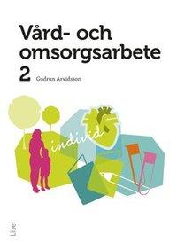 uppkopplad Vård- och omsorgsarbete 2 pdf, epub