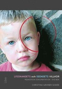 Lyssnandets och seendets villkor : pedagogisk dokumentation - DVD, bok pdf, epub ebook